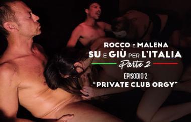 Malena, Sara Bell, Rocco Siffredi – Private Club Orgie (RoccoSiffredi)